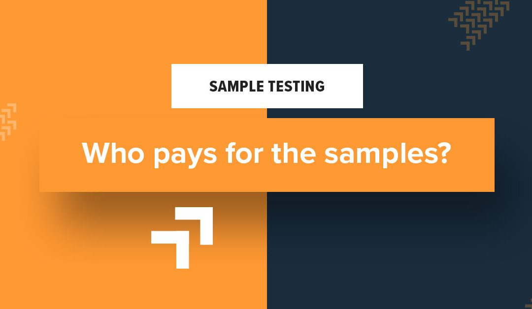 Who pays for samples?