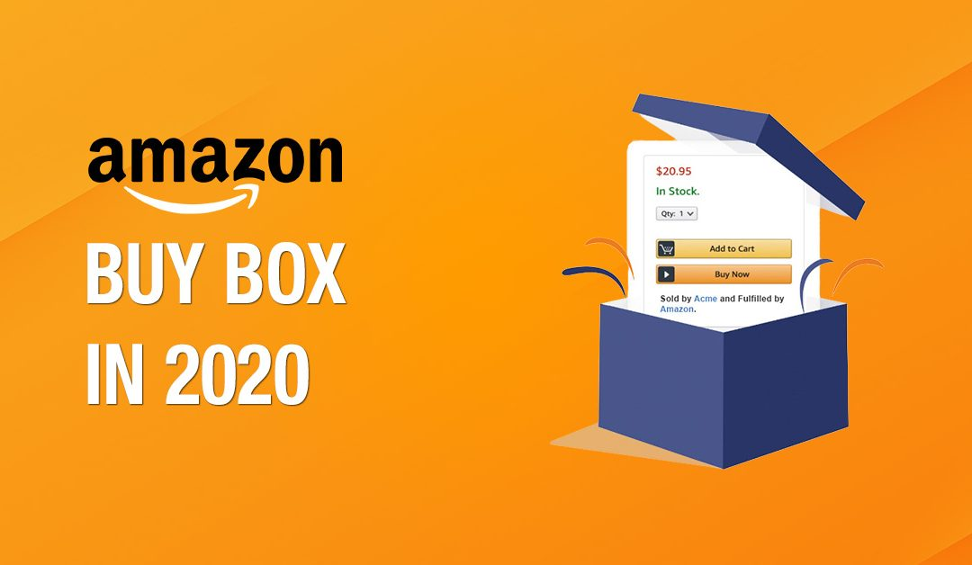 How to Win Amazon Buy Box in 2020?