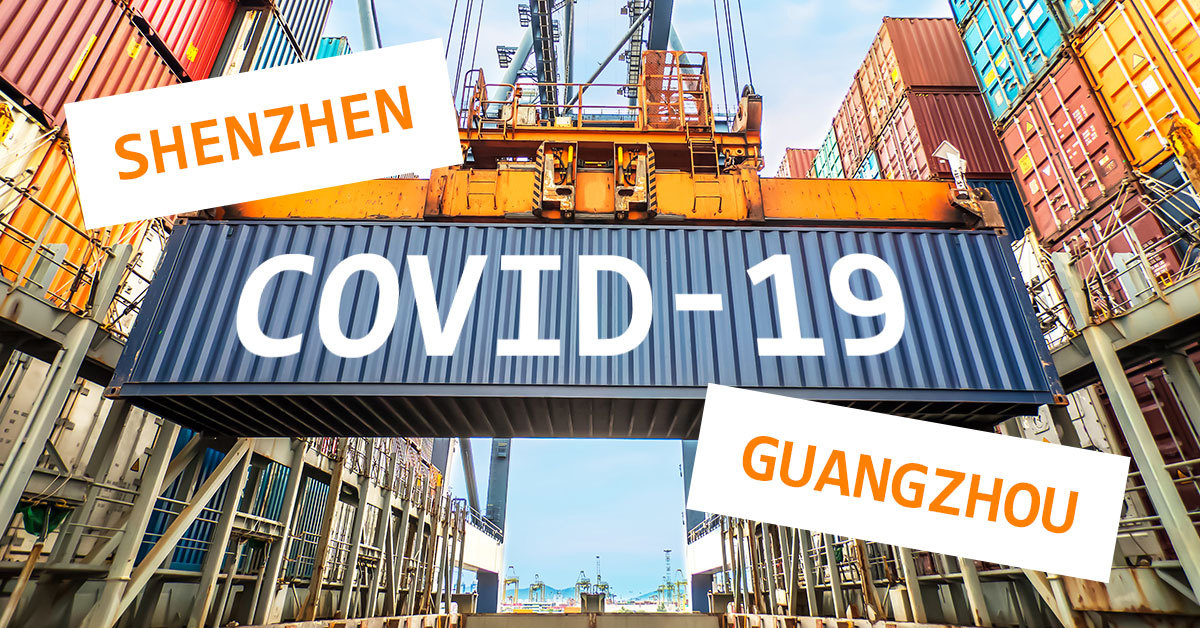 Severe shipping delays from China due to Covid outbreak in Guangdong
