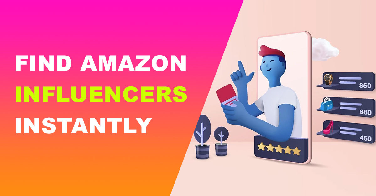 The tool to discover influencers and boost your sales on Amazon